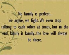 Sometimes you forget how much family matters until you need them, and luckily enough for me mine are always there...