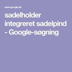 sadelholder integreret sadelpind - Google-søgning