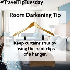 #TravelTipTuesday Room Darkening Tip: Keep curtains shut by using the pant clips of a hanger.