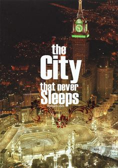 Mecca - the city that never sleeps