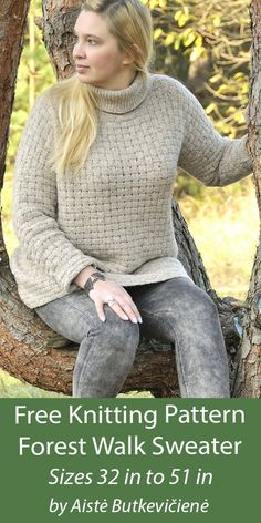 Free Knitting Pattern Forest Walk Sweater Pullover sweater with a basketweave stitch and turtleneck collar. Worsted weight yarn. Sizes To fit bust 32 inches to 51 inches/ 82-86 (88-92, 94-98, 100-106, 108-114, 116-122, 124-130) cm. Designed by Aistė Butkevičienė. Available in English and Russian Sweater Knitting Patterns, Free Knitting, Yarn Sizes, Basket Weaving, Turtleneck, Pullover Sweaters, English, Stitch, Fit