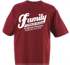 what its all about family reunion design sp379 - Designs For T Shirts Ideas
