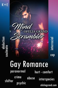 Mind Scrambler by Ofelia Gränd - paranormal gay romance books with shifters #mmromance #gayromancebooks #readwithofelia Missing Brother, Reading Challenge, Character Names, Paranormal Romance, Mystery Books, Fantasy Books, Scrambler, Romance Books, It Hurts