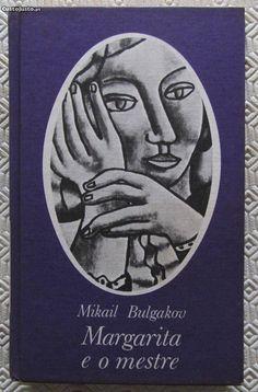 Margarita e o Mestre - Mickail Bulgakov - à venda - Livros, Porto - CustoJusto.pt