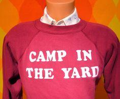 vintage 80s sweatshirt flock CAMP in the YARD iron on sweater raglan crewneck Medium Large funny humor camping 70s