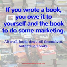 Most writers only want to write. They don't want to market their books. These strategies will help reluctant book marketers attract more book buyers.