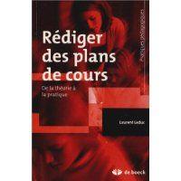 Rédiger des plans de cours : de la théorie à la pratique / Laurent Leduc