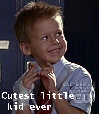I love you James Lucas Scott! They could not have found a cuter kid to play this role!