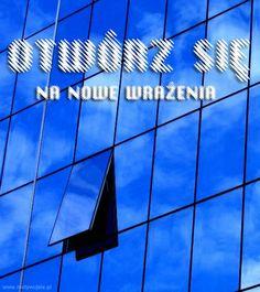 Otwórz się… | www.MotywujSie.pl