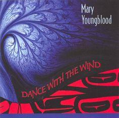 Mary Youngblood - Dance With The Wind #PrairieEdge #PowWow #Music