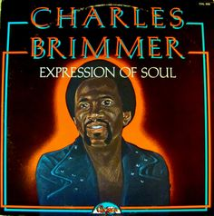 Charles Brimmer - Expression of Soul (1975) Chelsea