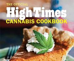 Recetas impresas con permiso de The Official High Times Cannabis libro de cocina , disponible aquí . Weed Recipes, Marijuana Recipes, Cannabis Edibles, Cooking Recipes, Cannabis Oil, Marijuana Plants, Marijuana Art, Cooking Pork, Gastronomia