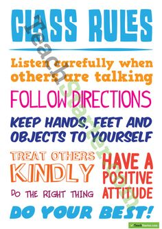 A poster with generic class rules on it. Classroom Layout, Classroom Organisation, Classroom Bulletin Boards, Classroom Rules, Classroom Language, Classroom Management, School Resources, Teaching Resources, Ms Teacher
