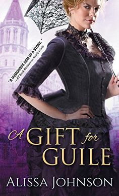 A Gift for Guile (The Thief-takers) by Alissa Johnson