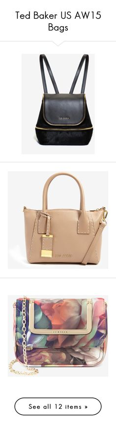 """""""Ted Baker US AW15 Bags"""" by tedbaker ❤ liked on Polyvore featuring bags, backpacks, black, ted baker bag, ted baker, strap bag, zipper bag, black bag, handbags and tote bags"""