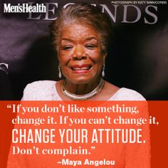Great words from a great woman. RIP Maya Angelou.