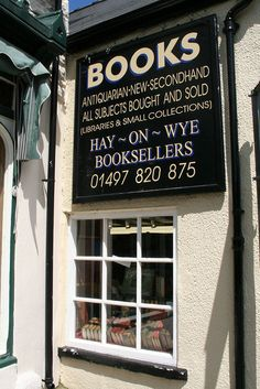 Hay On Wye Booksellers   Powys, Wales  i went here with my partner to look for books for our antiquarian bookstore...probably 20 years ago...love this part of the world.