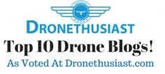 top drone blogs-http://www.dronethusiast.com/top-10-drone-blogs/