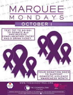 """Marquee Cares Hosts """"Text to Give"""" at Marquee Mondays to Benefit The Shade Tree in Honor of Domestic Violence Awareness Month"""