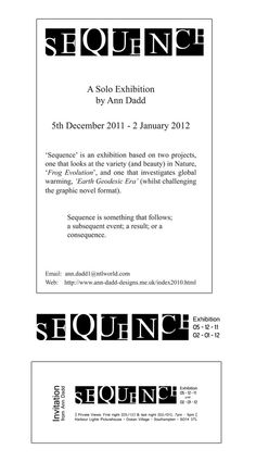 Graphic Design and Advert for Sequence Exhibition - copyright Ann Dadd Global Warming, Evolution, Ann, Novels, Graphic Design, Illustration, Illustrations, Visual Communication, Fiction