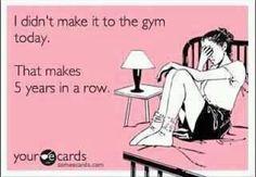 No Gym Today