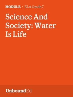 (Module 4B) Students read compelling informational text about water sustainability, fresh water management, and how to make evidence-based decisions.