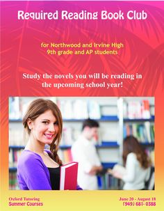 Don't let your summer go to waste! Try our Required Reading Book Club to study the novels you will be reading in the upcoming school year.  Sign up for an Oxford Tutoring summer course today! (949) 681-0388  #summerprep #summerclass #oxfordtutoring