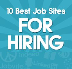 The 10 Best Job Sites for Small Businesses Looking to Hire