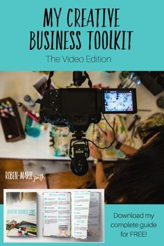 My Creative Business Toolkit: The Video Edition and Grab Your Free Copy of My Creative Business Tools: The Complete Guide @robenmarie Article by Roben-Marie Smith #business #video #filming #solopreneur #techtips