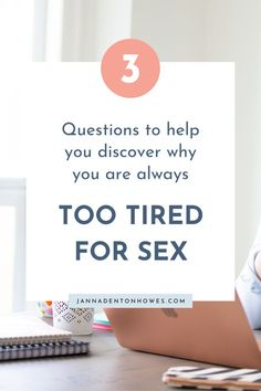 Questions To Ask, What You Can Do, Relationship Advice, Tired, Marriage, Feelings, Moving Forward, Coaching, Bedroom