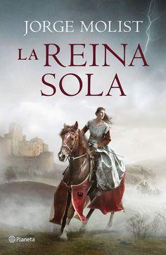 La reina sola Molist, Jorge ( 1951-) Barcelona : Planeta, 2021 Barcelona, Editorial, Movie Posters, Movies, Amor, Revenge, Bookstores, Films, Film Poster