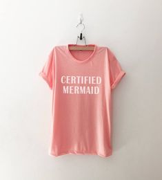 4054f4d801 Certified Mermaid Shirts graphic tshirt Tumblr shirt for teens clothes  teenager gift women t-shirts