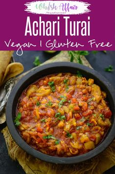 Achari Turai Achari Turai is a spicy delicious dish prepared using Turai, Courgette or Ridge Gourd. Not a vegetable liked by everyone, ridge gourd is actually high on nutrients and very healthy. Here is how to make Achari Turai. Vegetarian Breakfast Recipes Indian, Indian Vegetable Recipes, Lunch Recipes Indian, Vegetable Dishes, Veggie Recipes, Vegetarian Recipes, Cooking Recipes, Healthy Recipes, Cheap Recipes