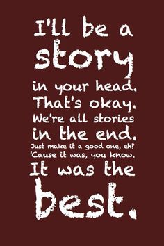 we are all stories in the end doctor who quote - Google Search