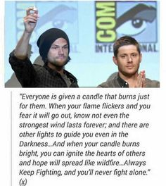 Had no idea how amazing these guys were when I get sucked into this amazing fandom. Supernatural Actors, Supernatural Quotes, Spn Memes, Supernatural Seasons, Jared Padalecki, Jensen Ackles, Strong Wind, Keep Fighting, Super Natural