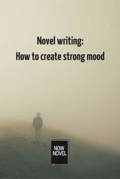 Mood is an important aspect of novel writing. What is a story's mood? The effect of language, plot, character and setting combined.