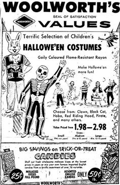 Vintage Ad Hallowe'en Costumes at Woolworth's Remember this? Retro Halloween, Childrens Halloween Costumes, Vintage Halloween Images, Vintage Halloween Decorations, Halloween Pictures, Vintage Holiday, Holidays Halloween, Paper Halloween, Ghost Costumes