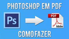 Como fazer uma apresentação de PDF no Photoshop