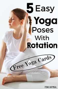 5 Easy Yoga Poses With Rotation. Perfect for kids yoga! Plus FREE yoga cards! Great for mindfulness activities! Kids Yoga Poses, Easy Yoga Poses, Yoga For Kids, Kids Gym, 4 Kids, Pediatric Physical Therapy, Occupational Therapy, Speech Therapy, Childrens Yoga