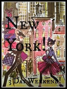 A fun New York 3 day Girls Weekend Trip! What could be better...great ideas and so easy! From my new blog...www.dailywineandchocolate.com. :)