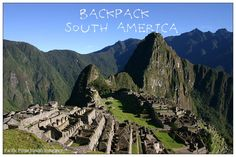 Pacific Prime's Guide to #Backpacking #South #America