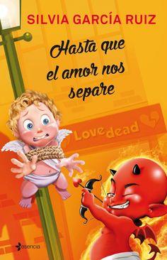 P R O M E S A S   D E   A M O R: Reseña - Hasta que el amor nos separe, Silvia García Ruiz