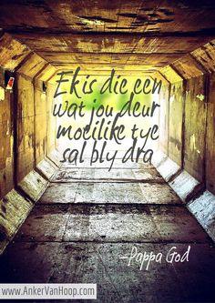 moeilike tye, moeilike besluite, geestelike inspirasie, moenie opgee nie, God is vir jou Study Notes, Afrikaans, Elsa, Religion, Bible, God, Quotes, Biblia, Dios