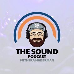 Geared towards Deadheads, Phishheads and the jam band community, The Sound Podcast is a music discovery interview style podcast, hosted by Ira Haberman. Kinds Of People, We The People, Derek Trucks Band, Tedeschi Trucks Band, Interview Style, The Jam Band, Allman Brothers, Dealing With Depression, All Episodes