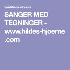 SANGER MED TEGNINGER - www.hildes-hjoerne.com