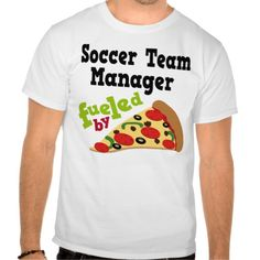 Soccer Team Manager (Funny) Pizza T Shirt, Hoodie Sweatshirt