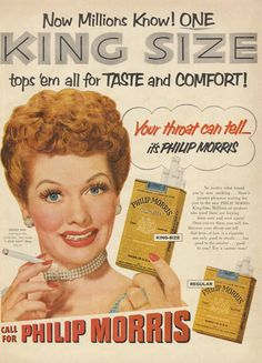 Photo of Philip Morris cigarettes for fans of Cigarette Smokers. Lucille Ball in a vintage ad for Philip Morris cigarettes. Philip Morris was also one of the main sponsers of the I Love Lucy program. Retro Advertising, Vintage Advertisements, Vintage Ads, Vintage Signs, Vintage Posters, Celebrity Advertising, Weird Vintage, Retro Ads, Vintage Magazines