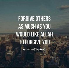 Keep your heart ready to forgive.   #islam #forgiveness #Allah