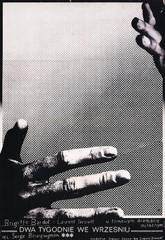 """Author : Bronislaw Zelek Poster : """"DWA TYGODNIE WE WRZESNIU"""", 1972 Film : """"A Coeur joie"""" / ' Two Weeks in September'/ , France (Les Films du Quadrangle), 1967"""