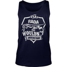 It's A RADA Thing,You Wouldn't Understand Unisex Long Sleeve #gift #ideas #Popular #Everything #Videos #Shop #Animals #pets #Architecture #Art #Cars #motorcycles #Celebrities #DIY #crafts #Design #Education #Entertainment #Food #drink #Gardening #Geek #Hair #beauty #Health #fitness #History #Holidays #events #Home decor #Humor #Illustrations #posters #Kids #parenting #Men #Outdoors #Photography #Products #Quotes #Science #nature #Sports #Tattoos #Technology #Travel #Weddings #Women